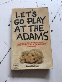LET'S GO PLAY AT THE ADAMS   书内轻微开胶