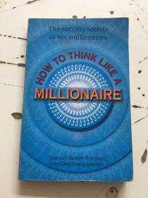 HOW TO THINK LIKE A MILLONAIRE  书内有轻微开胶