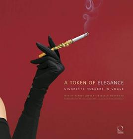A Token of Elegance : Cigarette Holders in Vogue