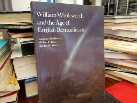 William Wordsworth and the Age of English Romanticism
