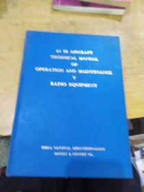 A5 Ⅲ AIRCRAFT TECHNICAL MANUAL OF OPERATION AND MAINTENANCE V RADIO WQUIPMENT