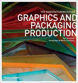 Graphics and Packaging Production (The Manufacturing Guides) 图形和包装制作
