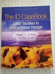 The ID CaseBook  Case Studies in Instructional Design  Third Edition  Peggy A. Ertmer Jamse Quinn 英语原版