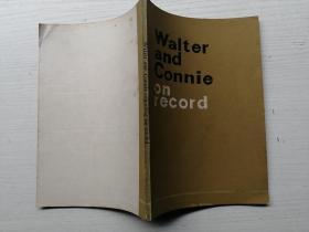 Walter and Connie on record《沃尔特与康尼报导》