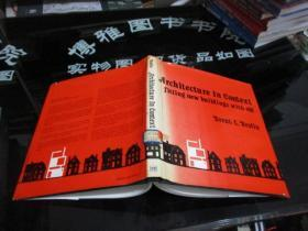 ARCHITECTURE IN CONTEXT FITTING NEW BUILDINGS WITH OLD  新旧建筑  外文版  书名如图    精装12开  38-4号柜