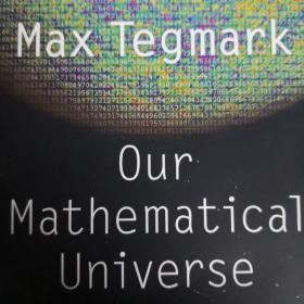 Our Mathematical Universe  My Quest for the Ulti