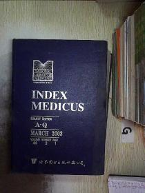 INDEX MEDICUS  MARCH 2003 VOLUME 44 NUMBER 3 PART1 医学索引2003年3月第44卷第3期第1部分