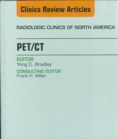 PET/CT An Issue of Radiologic Clinics of North America