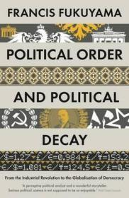 Political Order and Political Decay政治秩序与政治衰败