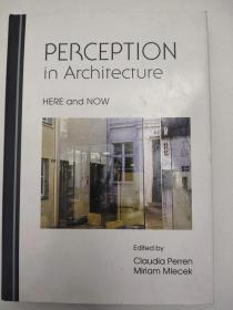 Perception in Architecture: Here and Now 建筑中的感知:现在和现在 精装英文版