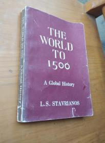 The World to 1500: A Global History