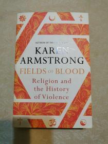 Field of Blood: Religion and the History of Violence
