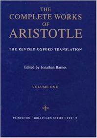 Complete Works of Aristotle: The Revised Oxford Translation