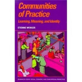Communities of Practice:Learning, Meaning, and Identity