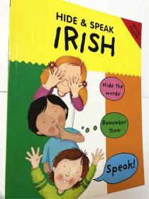 平装 原版 Hide and Speak Irish (Hide & Speak)