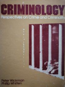 Criminology: Perspectives on Crime and Criminality