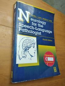 neurology for the speech-languagr pathologist(fourth edition)