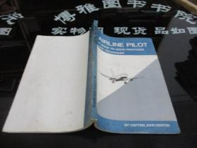 AIRLINE PILOT A GUIDE TO GOOD PRACTICES AND TECHNIQUES   16开 现货   现货如图  41-2号柜