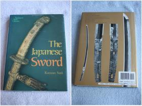 英文原版Japanese Arts Library,The Japanese Sword 日本刀剑艺术~日本人武器刀剑