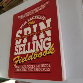 The SPIN Selling Fieldbook:Practical Tools, Methods, Exercises and Resources