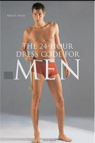 The 24-Hour Dress Code for Men