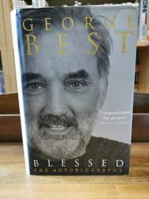 乔治·贝斯特自传 Blessed The Autobiography by George Best(足球)英文原版书
