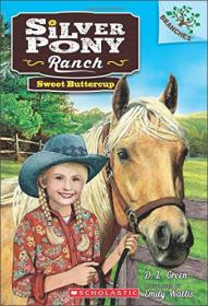 Sweet Buttercup: A Branches Book (Silver Pony Ranch #2) : A Branches Book
