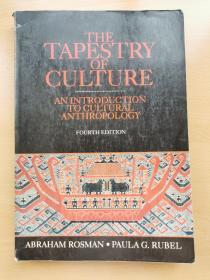 The Tapestry of Culture: An Introduction to Culture Anthropology (fourth edition)