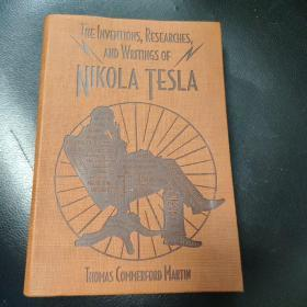The Inventions Researches and Writings of Nikola Tesla  正版全新,软精装,收藏佳品!