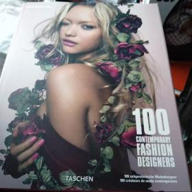 100 Contemporary Fashion Designers:Fashion at the dawn of the 21st century: the indispensable compendium 100 Contemporary Fashion Designers