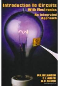 Introduction To Circuits With Electronics: An Integrated Approach (h R W Series In Electrical And Co