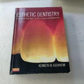 Esthetic Dentistry: A Clinical Approach to Techniques and Materials, 3e【品如图,有污渍】