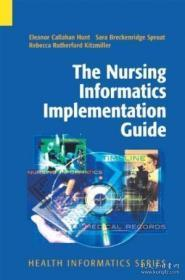The Nursing Informatics Implementation Guide (health Informatics)