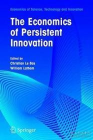 The Economics Of Persistent Innovation: An Evolutionary View (economics Of Science Technology And I
