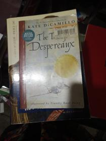 The Tale of Despereaux:Being the Story of a Mouse, a Princess, Some Soup and a Spool of Thread