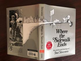Where the Sidewalk Ends: the poems and draws of Shel Silverstein