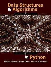 Data Structures and Algorithms in Python 英文原版 数据结构与算法 Python语言实现   迈克尔 T. 古德里奇 (Michael T. Goodrich)