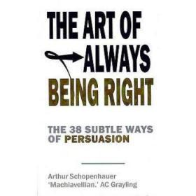 Art of Always Being Right: The 38 Subtle W...