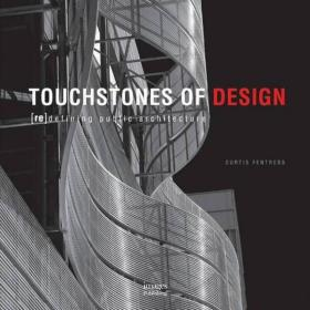 Touchstones of Design:Redefining Public Architecture设计的标准:重新定义公共建筑