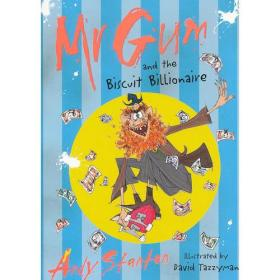 Mr Gum and the Biscuit Billionaire 阿甘先生和饼干大富翁 ISBN 9781405228152