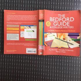 The Bedford Guide For College Writers With Reader Research Manual And Handbook英文原版16开本
