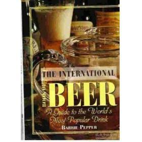现货正版二手!The International Book of Beer: A Guide to the