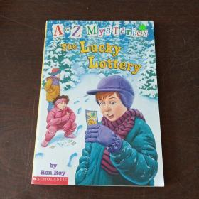 The Lucky Lottery (A to Z mysteries)(英文原版)