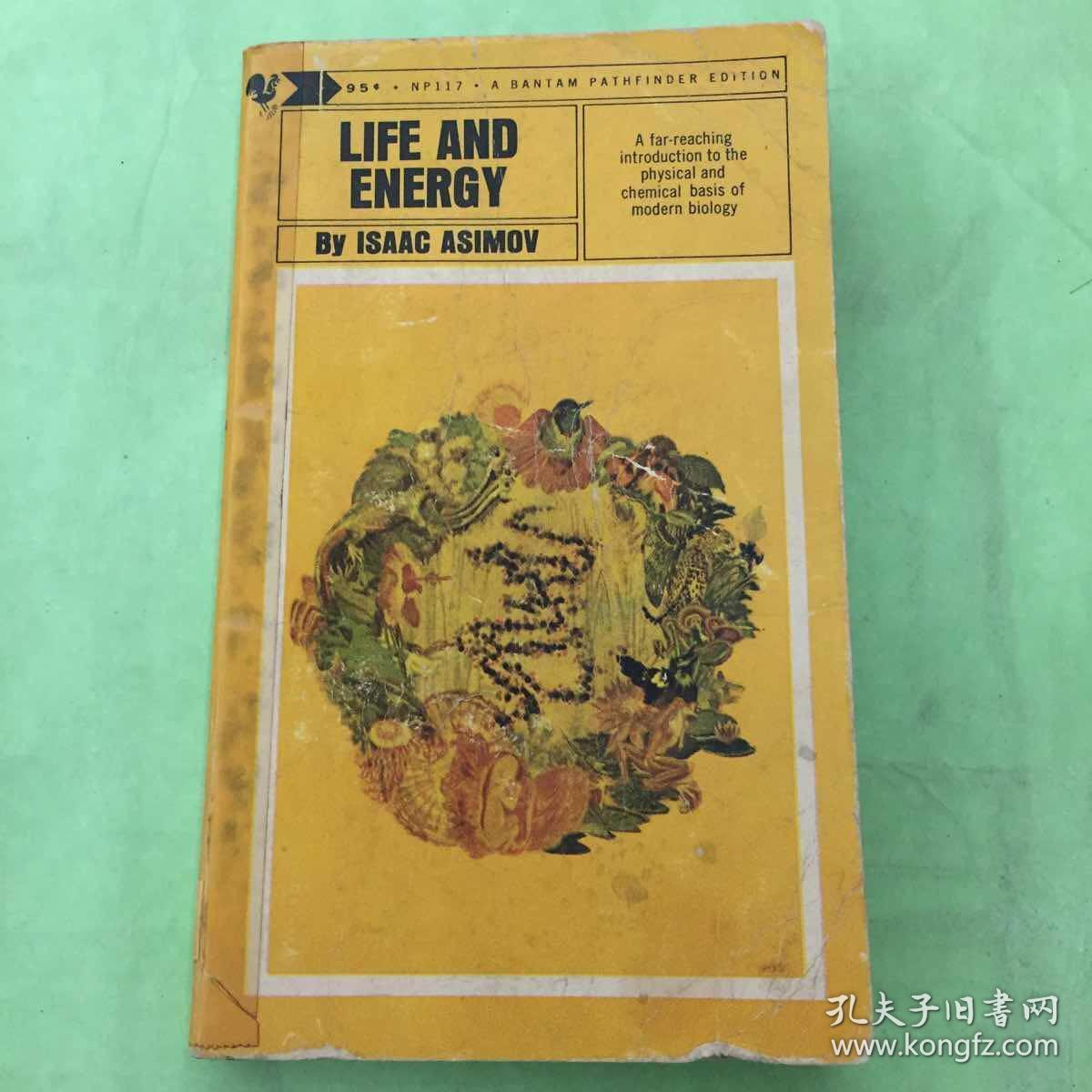 LIFE AND ENERGY By ISAAC ASIMOV(艾萨克·阿西莫夫的《生命与能量》)英文原版