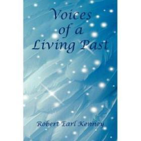 Voices of a Living Past