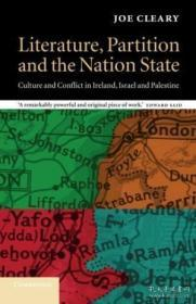 Literature Partition And The Nation-state: Culture And Conflict In Ireland Israel And Palestine (c