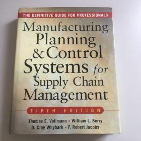 MANUFACTURING PLANNING AND CONTROL SYSTEMS FOR SUPPLY CHAIN MANAGEMENT:The Definitive Guide for Professionals