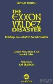 The Exxon Valdez Disaster : Readings On A Modern Social Problem