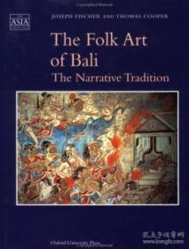The Folk Art Of Bali: The Narrative Tradition (the Asia Collection)