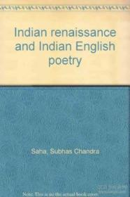 Indian Renaissance And Indian English Poetry